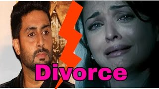 Aishwarya Rai to divorce Abhishek Bachchan| OmG!! Shocking news from Bollywood