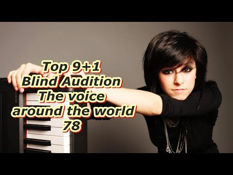 Top 9+1 Blind Audition (The Voice around the world 78)
