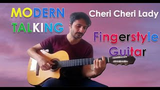 CHERRY CHERRY LADY (Modern Talking Fingerstyle Guitar cover)
