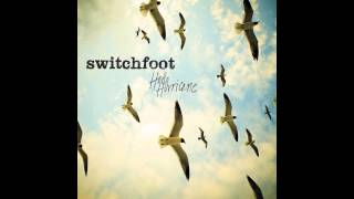 Switchfoot - Your Love Is A Song [Official Audio]