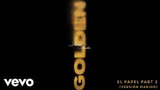 Romeo Santos - El Papel Part 2 (Versión Marido)[Audio]