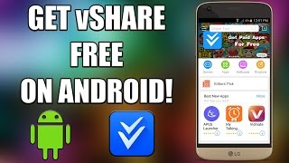 How to Get vShare For FREE on Android 6.0!   200 SUBSCRIBERS!