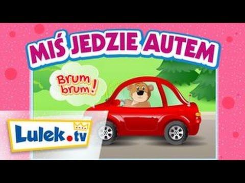 Jedzie jedzie miś. Piosenki dla dzieci Lulek.tv.
