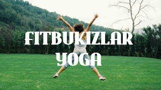#FitBuKizlar Yoga Etkinliği | Sinem Mengi ile YOGA | Bi Nevi Atölye | İpek Nazlı