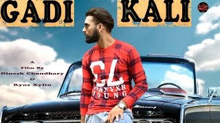 GADI KALI(Full Video Song)||K V SOOD||Vishal Sachdeva ft Jeetpuria||Haryanvi hit songs|Popular Songs