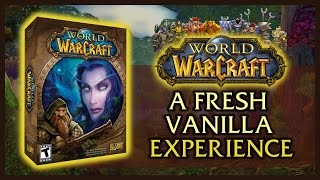 A FRESH VANILLA EXPERIENCE IN 2016 - NOSTALRIUS RELAUNCH -  CLASSIC WOW 1.12.1