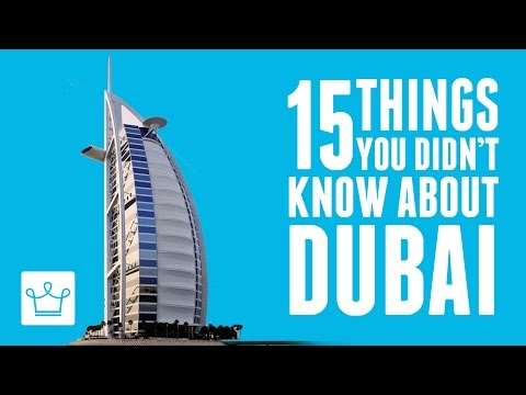 watch 15 Things You Didn't Know About Dubai