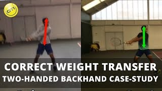 Two-Handed Backhand Tip: Correct Weight Transfer For Better Shots