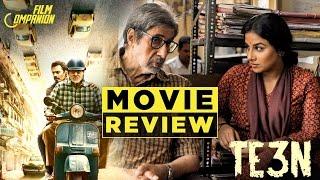 TE3N | Movie Review | Anupama Chopra