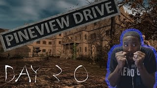 Pineview Drive Gameplay Walkthrough DAY 30 THE END!!!!! ( HORROR GAME )