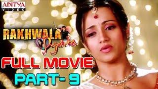 Rakhwala Pyar Ka HIndi Movie Part 9/12 - Venkatesh, Trisha