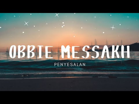 Obbie Messakh Penyesalan Official Music Video