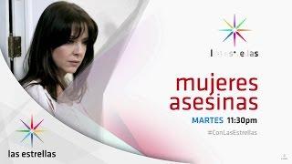 Mujeres Asesinas: Clara, fantasiosa | #ConLasEstrellas
