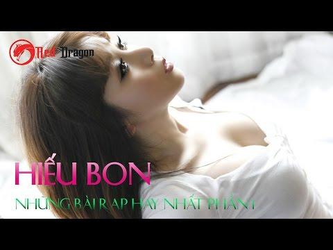 Những Bài Rap Hay Nhất Của Hiếu Bon - Phần 1 || Rap Việt Hay Nhất || Rap Love Hay||