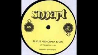 RUFUS AND CHAKA KHAN - AIN'T NOBODJ