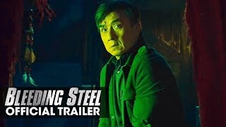 Bleeding Steel (2018 Movie) Official Trailer – Jackie Chan