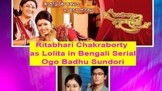 Rithabhari Chakraborty as Lolita In Ogo Badhu Sundari - Bengali T.V Serial