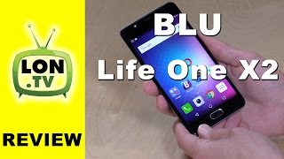Blu Life One X2 Android Smartphone Review - $199 1080p 4GB RAM 64GB