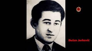 Dušan Jerković - Narodni heroj Jugoslavije