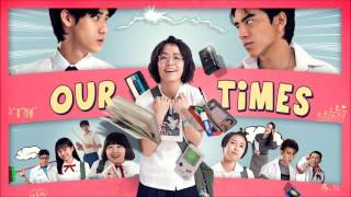 Our Times / 我的少女時代 (2015) - Songs featured in the movie