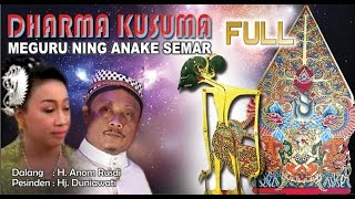 Wayang Kulit Langen Budaya - DHARMA KUSUMA MEGURU NING ANAKE SEMAR (Full)