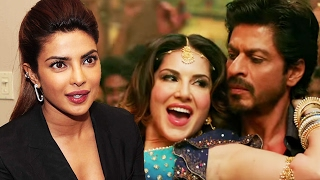 Priyanka Chopra TAKES A DIG At Sunny Leone For RAEES Song LAILA