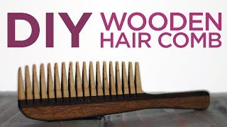 Woodworking / Making Wooden  Comb | 22