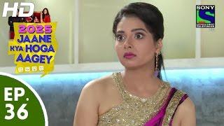2025 Jaane Kya Hoga Aagey - २०२५ जाने क्या होगा आगे - Episode 36 - 19th October, 2015 - Last Episode