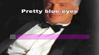 Ralph Ottavio Pretty Blue Eyes
