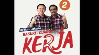 Lagu dan Lirik Basuki Djarot - BTP (Bersih Transparan Profesional)