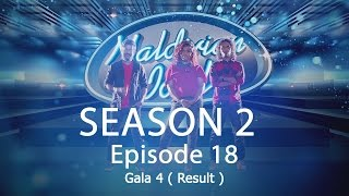Maldivian Idol S2 EP18 Gala 4 ( Result ) | Full Episode