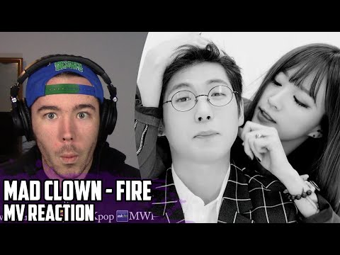 Mad Clown(매드클라운) Feat. Jinsil(진실) - Fire(화) | MV Reaction