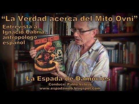 Xxx Mp4 La Verdad Acerca Del Mito Ovni · Entrevista A Ignacio Cabria · La Espada De Damocles 3gp Sex