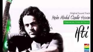IftI - Mein Abdul Qadir Hoon - OST - Hum TV