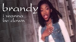 Brandy - I Wanna Be Down (Video)