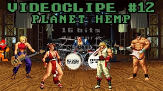 Videoclipe # 12 Planet Hemp - Mantenha o Respeito