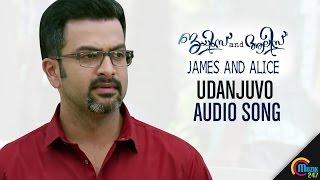 Udanjuvo Audio Song|James and Alice | Prithviraj Sukumaran, Vedhika | Official