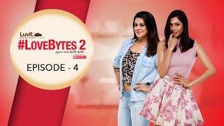 #LoveBytes Season 2 - Episode 4 - The Trip