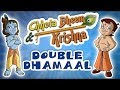 Download Video Download Chhota Bheem aur Krishna - Double Dhamaal 3GP MP4 FLV
