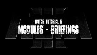 ArmA 3 Alpha Editor Tutorial - Modules - Briefings