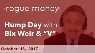 Hump Day with Bix Weir (10/18/2017)