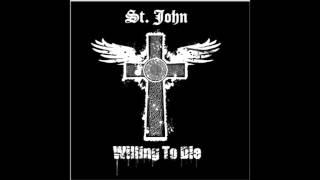 St. John Willing to Die