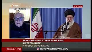 """Dr Alfredo Jalife: """"Sanciones de Trump y Netanyahu contra Irán"""" en Hispan TV"""