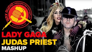 Lady Judas (Lady Gaga vs Judas Priest Mashup by Wax Audio)