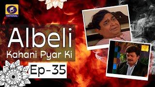 Albeli... Kahani Pyar Ki - Ep #35