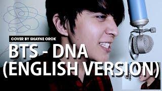 BTS (방탄소년단) - 'DNA' (Acoustic English Cover) by Shayne Orok