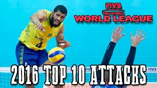 Top 10 ATTACKS - 2016 World League Finals
