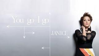 Janice 衛蘭 《You Go I Go》 官方歌詞版 lyrics video