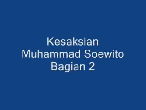 Kesaksian Muhammad Soewito 2 6