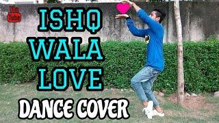 ISHQ WALA LOVE | DANCE COVER | PUNEET | LYRICAL HIP-HOP | SOTY - ALIA - SIDDHARTH | HD VIDEO
